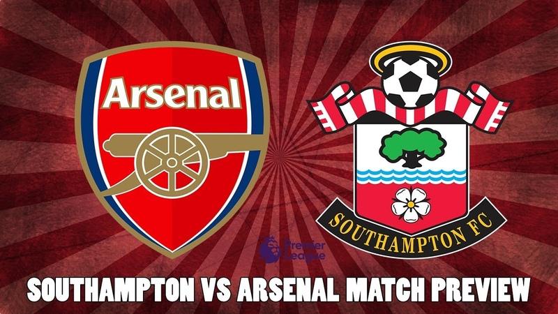 Southampton vs Arsenal Match Preview | Will Koscielny Start For Arsenal