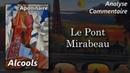 Apollinaire Alcools Le Pont Mirabeau analyse commentaire littéraire