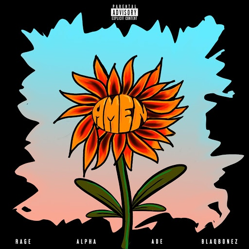 Rage альбом Amen (feat. Ade, Alpha & Blaqbonez)