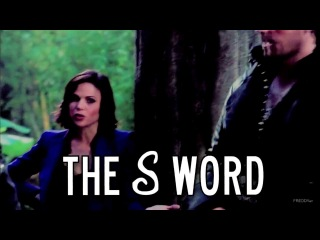 once upon a time | the S word! (3x02 HUMOUR)