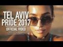 TEL AVIV PRIDE PARADE 2017 Official Aftermovie HD by Basti Hansen CANON 1DX II GLIDECAM