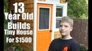 Дом который построил 13 летний Люк