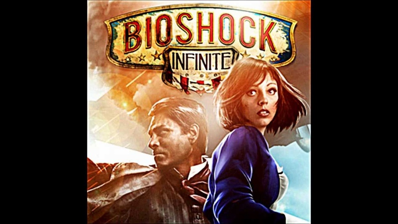 Will the Circle be Unbroken-Extended Version Bioshock Infinite OST