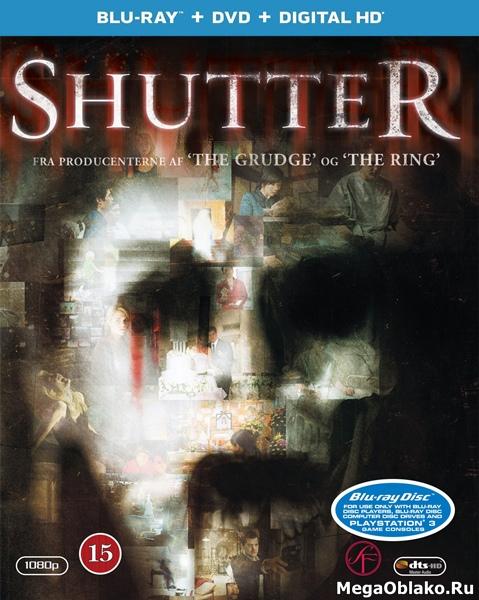 Фантомы / Затвор / Shutter [Unrated] (2008/BDRip/HDRip)
