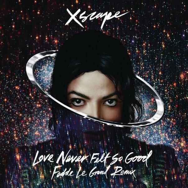Michael Jackson – Love Never Felt So Good (Fedde Le Grand Remix Radio Edit)