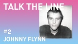 Johnny Flynn talks about the joys of walking and thinking