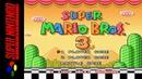 LONGPLAY SNES Super Mario All Stars Super Mario Bros 3 HD