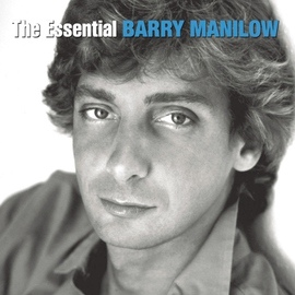 Barry Manilow альбом The Essential Barry Manilow