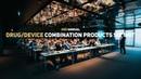 Vonlanthen 2nd Annual Drug Device Combination Products Summit