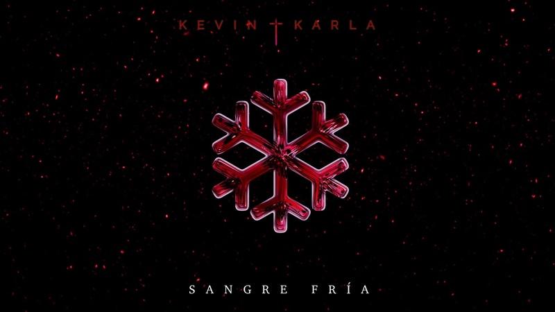 Kevin Karla - Sangre Fría