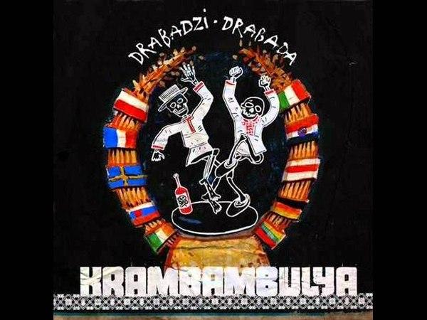 Krambambulya - Cicha Woda.wmv