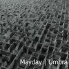Mayday | Umbra