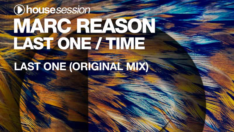 Marc Reason - Last One (Original Mix)
