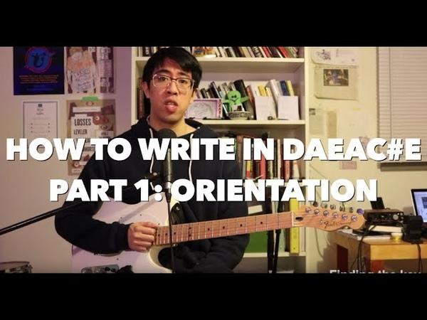 How to write in DAEAC E for Math Rock Emo and Post Rock Orientation