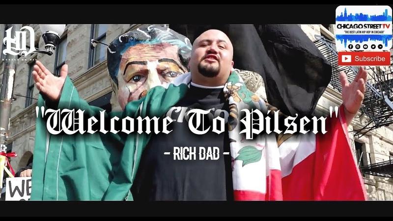 Rich Dad I Grew Up In Pilsen [NEW CHICANO RAP 2018] Chicago Rap Hip Hop