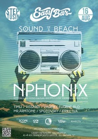 16.08.14 Nphonix / Sound Of A Beach @ Easy Bar