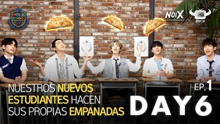 [HOLA SCHOOL WITH DAY6] SPANISH NICKNAMES AND LEARNING HOW TO MAKE EMPANADA!