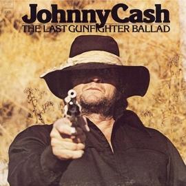 Johnny Cash альбом The Last Gunfighter Ballad