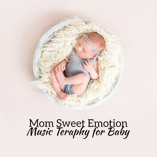Various Artists альбом Mom Sweet Emotion: Music Therapy for Baby, Healing Songs, Soothing Sweet Notes