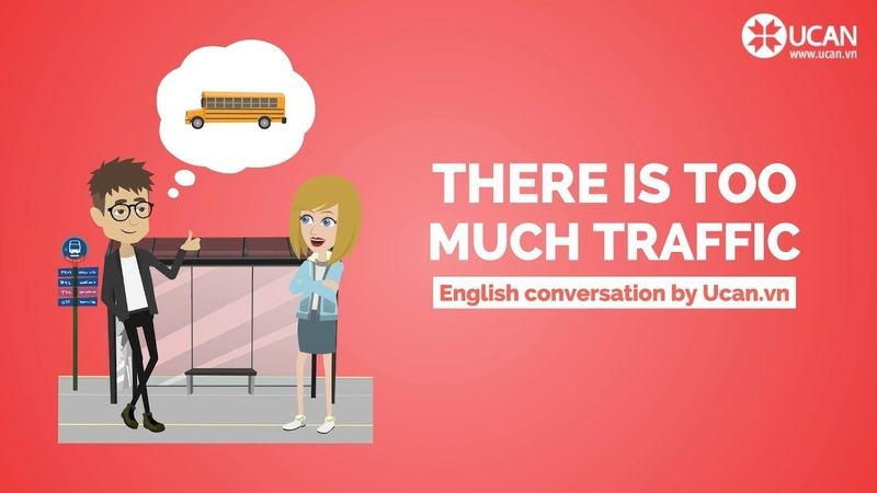 Learn English Conversation Lesson 23. There is too much traffic