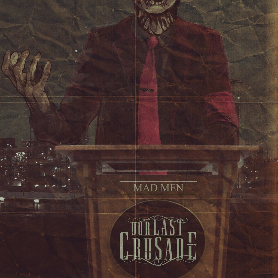 Our Last Crusade - Mad Men [EP] (2012)