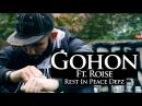 P110 - Gohon Ft. Rosie - Rest In Peace Depz Music Video