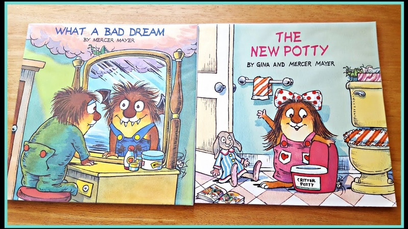 Childrens books read aloud | What A Bad Dream The New Potty by Mercer Mayer