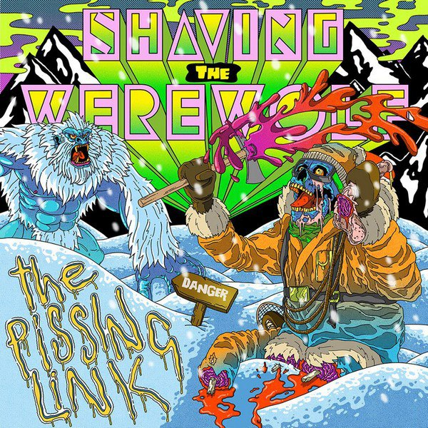 Shaving the Werewolf - The Pissing Link [EP] (2015)