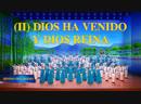 Coro cristiano   Himno del Reino (II) Dios ha venido y Dios reina Alabar el regreso del Señor