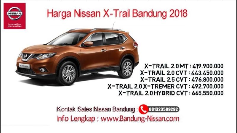 Harga Nissan X Trail Dealer Nissan Bandung 081323589292