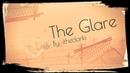 Geometry Dash The Glare By: ithedarki