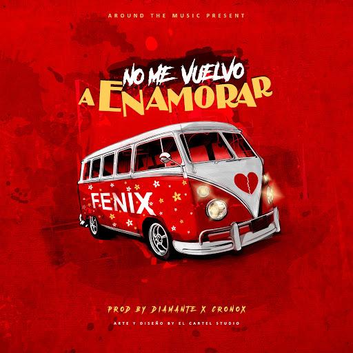 FeniX альбом No Me Vuelvo a Enamorar
