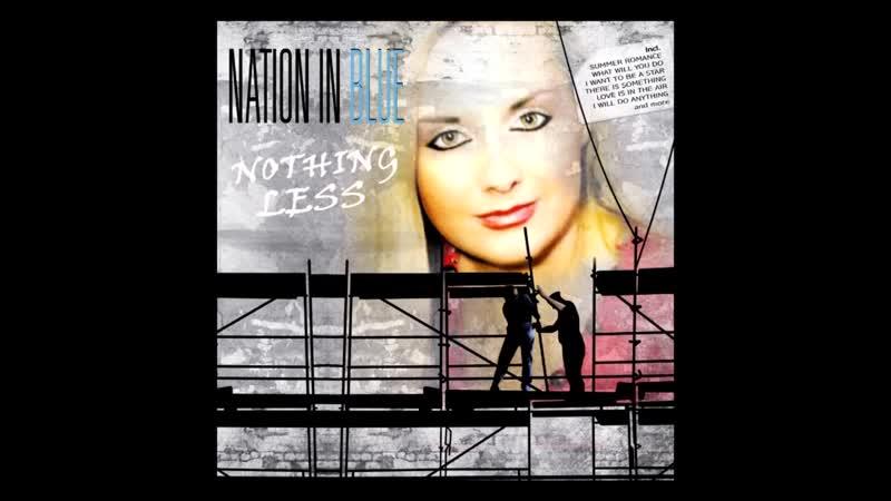 Nation in Blue - Nothing Less MiniMix (Italo Disco New Generation)