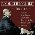 Oscar Peterson Trio альбом Tenderly: Music by Cole Porter, Jerome Kern, Rodgers & Hart, and more