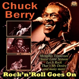 Chuck Berry альбом Rock 'n' Roll Goes On
