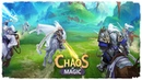 Chaos of Magic Gameplay Android | New Mobile Game