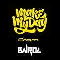 Ba1rog Make My Day vol.24 (Guest Mix by 3D Stas)