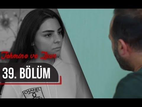 Təhminə ve Zaur (39-cu bölüm)