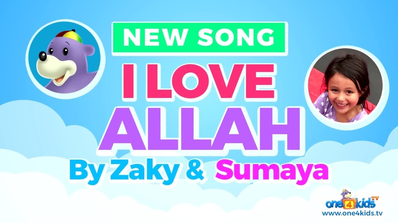 I Love ALLAH - NEW Song by Zaky Sumaya