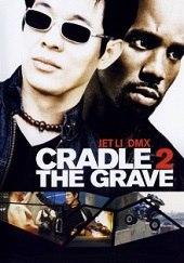 Nacer para morir<br><span class='font12 dBlock'><i>(Cradle 2 the Grave)</i></span>