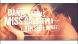Dante Thomas - Miss California (Ben Steel Bootleg) 2018