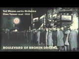 Ted Weems and his Orchestra, Elmo Tanner vocal - Boulevard Of Broken Dreams (1933)