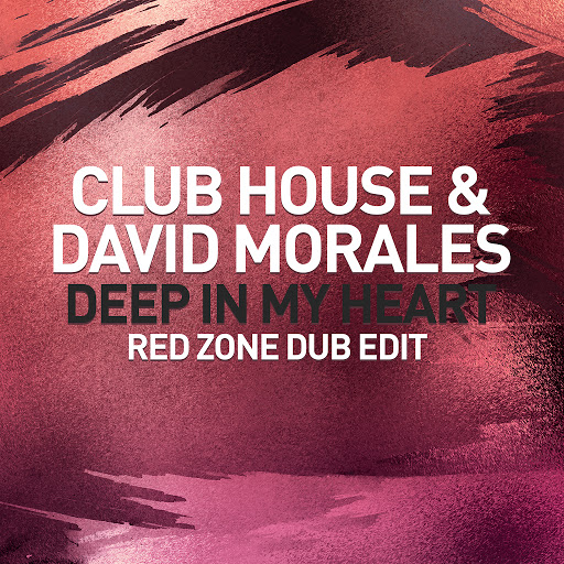 David Morales альбом Deep In My Heart (Red Zone Dub Edit)