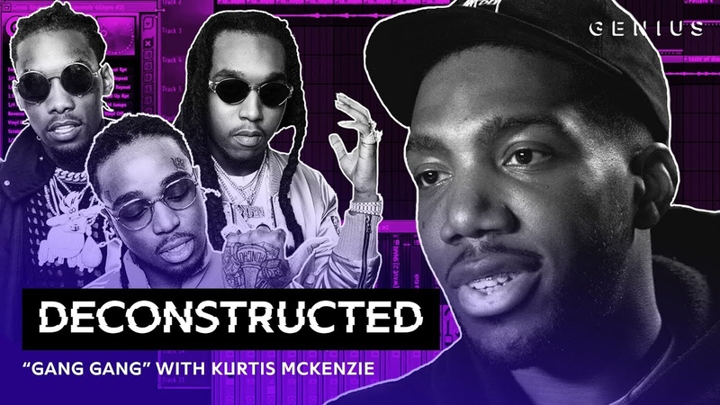 The Making Of Migos' Gang Gang With Kurtis McKenzie | Deconstructed