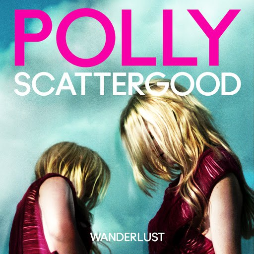 Polly Scattergood альбом Wanderlust