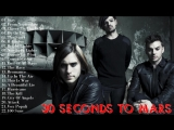 30 Seconds to Mars Greatest Hits -- Best Of 30 Seconds to Mars (Live 2017)