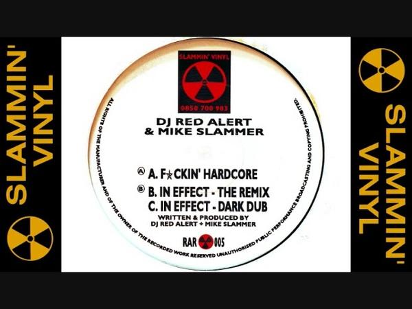 DJ Red Alert Mike Slammer F*ckin' Hardcore