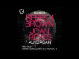Rebeka Brown & Joan Reyes - Alive (Dub Elements Remix)
