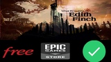 Get What Remains Of Edith Finch Free On Epic Game Store Right Now - 2019