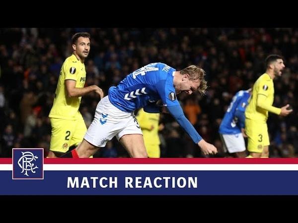REACTION | Joe Worrall | Rangers 0-0 Villarreal